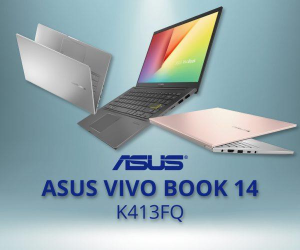Asus Vivo Book 14 – K413FQ