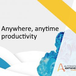 Automation Anywhere: How the Cloud Enables Remote Work